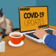 Covid updates https://pixabay.com/illustrations/covid-19-work-from-home-quarantine-4938932/